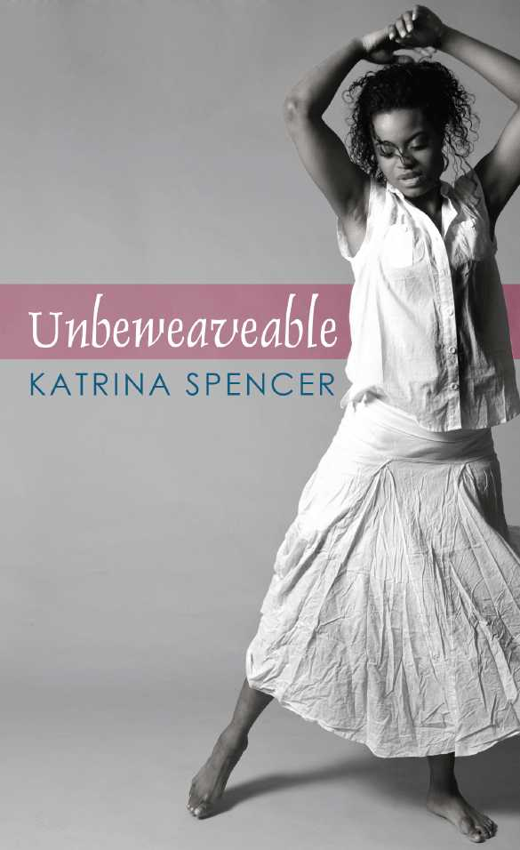 Unbeweaveable-Katrina-Spencer